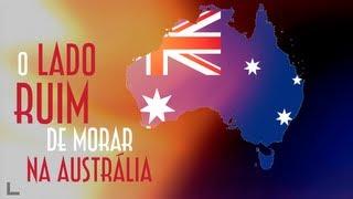 Se você pensa que morar na Austrália é apenas um