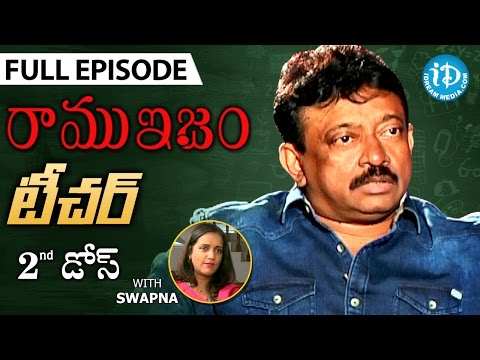RGV's Opinion On Teachers - Full Episode | Ramuism 2nd Dose