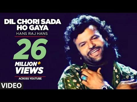 Video Dil Chori Sada Ho Gaya [Full Song] Hans Raj Hans | Chorni download in MP3, 3GP, MP4, WEBM, AVI, FLV January 2017