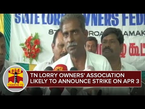 Tamil-Nadu-Lorry-Owners-Association-Likely-to-Announce-Strike-on-April-3--Thanthi-TV
