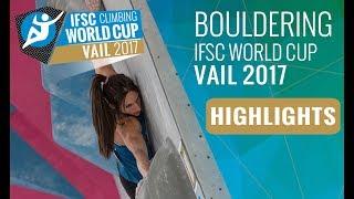 IFSC Climbing World Cup Vail 2017 - Finals Highlights by International Federation of Sport Climbing
