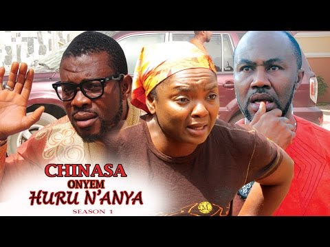 CHINASA Onyem Huru N'Anya Season 1 - Latest Nigeria Nollywood Igbo Movie