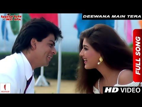 Deewana Main Tera Deewana | Kumar Sanu, Alka Yagnik | English Babu Desi Mem | Shah Rukh Khan_A valaha feltöltött legjobb filmbemutatók