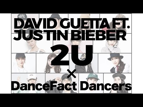 2U DanceFact Dancers Version [Feat. Justin Bieber]