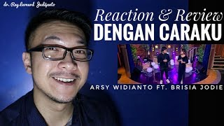 Video Arsy Widianto Ft. Brisia Jodie - Dengan Caraku - REACTION & REVIEW MP3, 3GP, MP4, WEBM, AVI, FLV Juli 2018