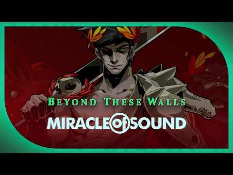 Hades Song: Beyond These Walls by Miracle of Sound