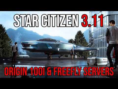 Star Citizen 3.11 Origin 100i & How Are The Servers Holding Up?