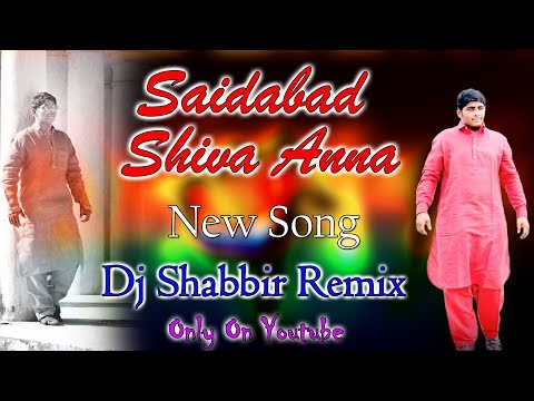Video Saidabad Shiva Anna New Song Dj Shabbir Remix download in MP3, 3GP, MP4, WEBM, AVI, FLV January 2017