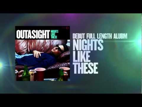 Outasight - Nights Like These Album Trailer [Extra]
