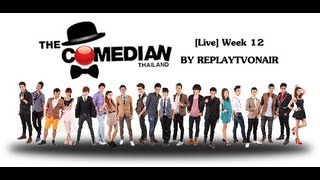 The Comedian Thailand Show - Week 12