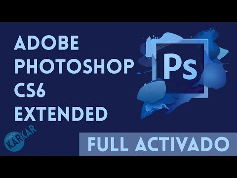 Adobe Photoshop CS6 Extended Full Activado