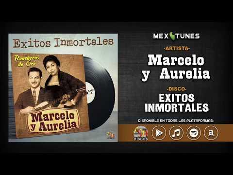 Videos musicales - Marcelo y Aurelia - Exitos Inmortales (Disco Completo)