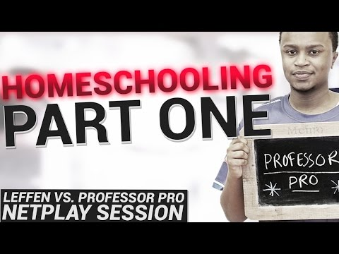 Homeschooling - Leffen VS. Professor Pro Netplay Session - #1