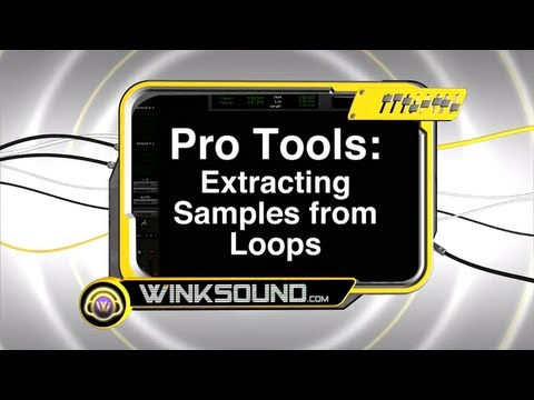 Pro Tools: Extracting Samples from Loops | WinkSound