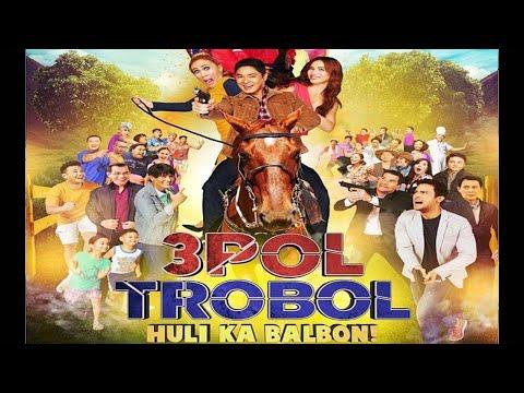 3pol Trobol Huli Ka Balbon Full Movie