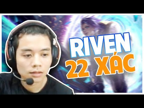 Thấy anh em nhắc Riven nhiều quá nên làm 1 game quá dữ!!! - Thời lượng: 7:55.