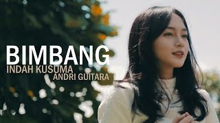 Video Bimbang - Melly (Indah Kusuma, Andri Guitara) cover OST AADC MP3, 3GP, MP4, WEBM, AVI, FLV November 2018