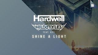 Download Lagu Hardwell & Wildstylez feat. KiFi - Shine A Light Mp3