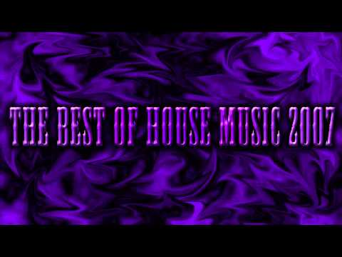 The Best Of House Music 2007