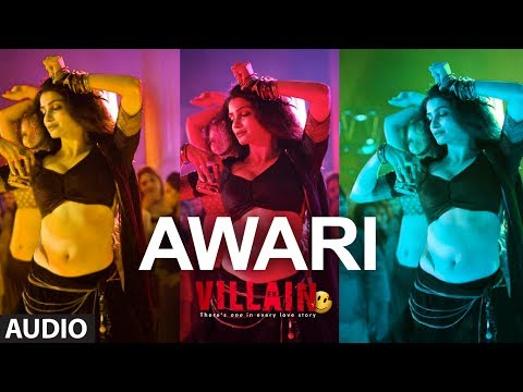 Awari Full Audio Song