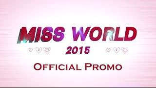 Video Miss World 2015 - Official Promo MP3, 3GP, MP4, WEBM, AVI, FLV Juli 2018