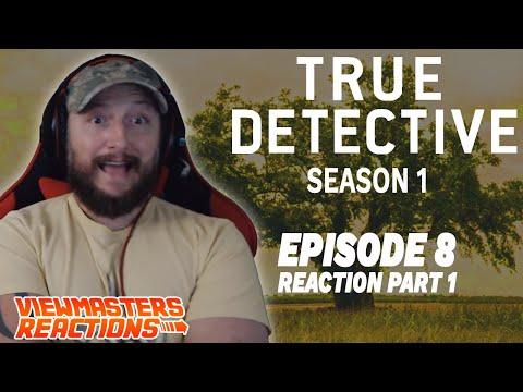TRUE DETECTIVE SEASON 1 EPISODE 8 PART ONE FINALE!!!