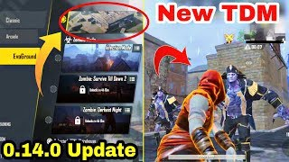 Finally 0.14.0 PUBG Mobile Global Version Update Here   New TDM Warehouse And Infection Mode
