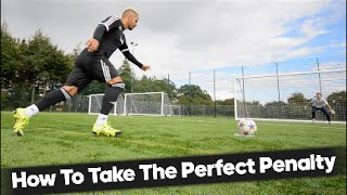 Video How To Take The Perfect Penalty!... MP3, 3GP, MP4, WEBM, AVI, FLV Juli 2018
