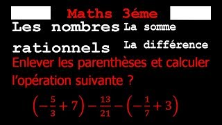 Maths 3ème - Les nombres rationnels Addition et Soustraction Exercice 2