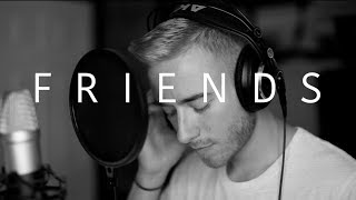Video Friends - Justin Bieber & BloodPop (Cover) MP3, 3GP, MP4, WEBM, AVI, FLV Februari 2019