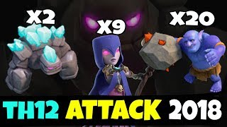 2 Golem  9 Witch  20 Bowler  TH12 WAR 3 STAR ATTACK STRATEGY 2018 Updated  Clash Of Clans