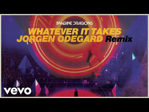 Imagine Dragons, Jorgen Odegard - Whatever It Takes (Jorgen Odegard Remix/Audio) (видео)