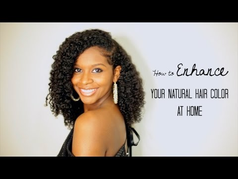 How to Enhance Your Natural Hair Color at Home TUTORIAL