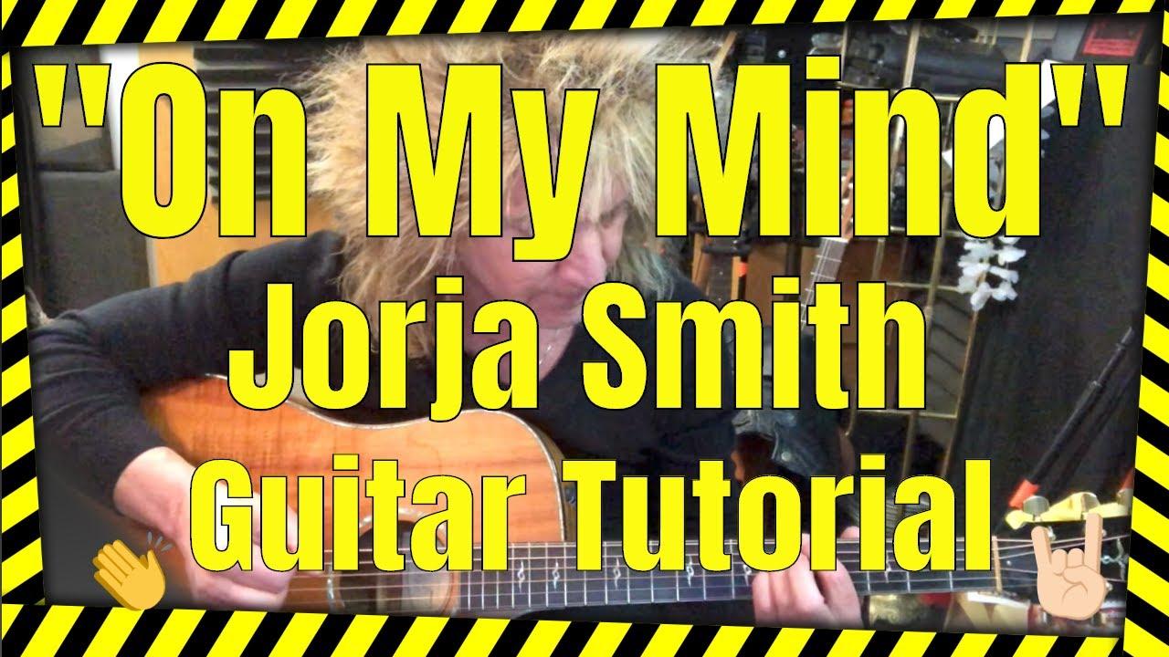 """On My Mind"" Jorja Smith – Acoustic Version –  Guitar Tutorial"
