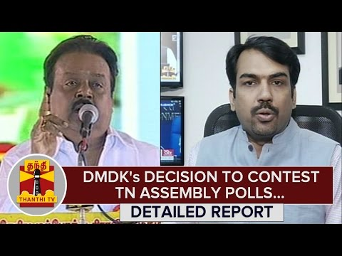 Detailed-Report--DMDKs-Decision-to-Contest-Tamil-Nadu-Assembly-Polls-10-03-2016
