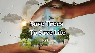 Nonton Save Trees To Save Life  Essay For Kids  Film Subtitle Indonesia Streaming Movie Download