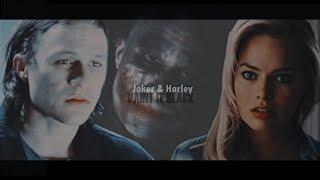 joker & harley  paint it black
