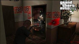GTA5  TRAP LIFE IN DA HOOD 4 [HD]