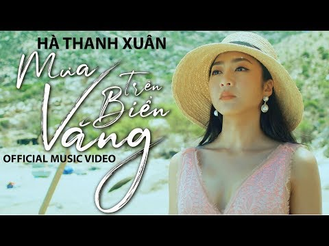 Hà Thanh Xuân - Mưa Trên Biển Vắng (Official Music Video) - Thời lượng: 7 phút và 29 giây.