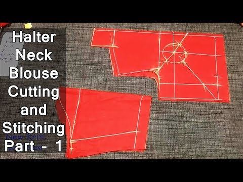 Video Latest halter neck blouse cutting and stitching Part - 1 download in MP3, 3GP, MP4, WEBM, AVI, FLV January 2017