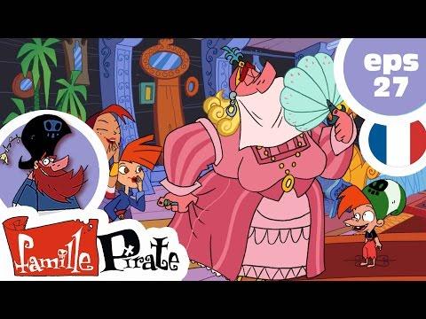 La Famille Pirate - La princesse pirate (Episode 27)