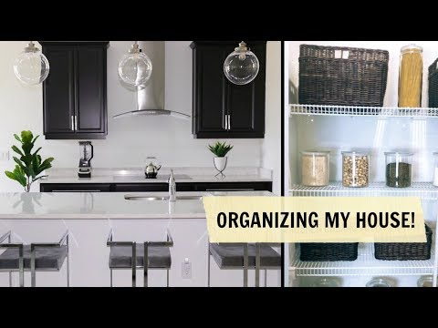 ORGANIZING MY HOUSE!