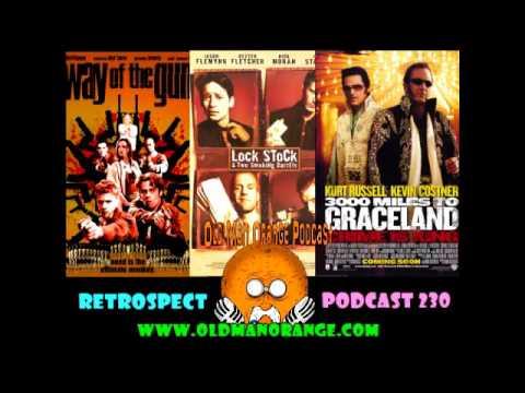 3000 Miles To Graceland, Way of the Gun, & Lock, Stock & 2 Smoking Barrels - OMO Podcast 230