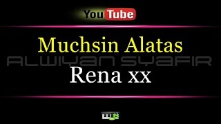 Karaoke Muchsin Alatas - Rena xx Video
