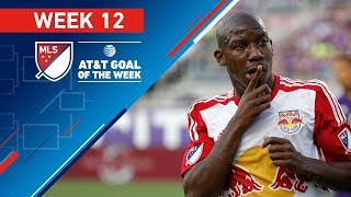 AT&T Goal of the Week   Vote for the Top 8 MLS Goals (Wk 12) by Major League Soccer
