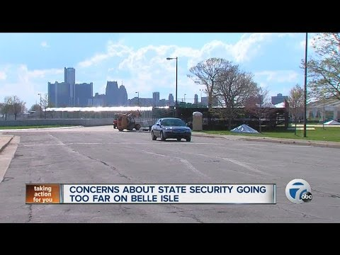 Concerns about state security going too far on Belle Isle
