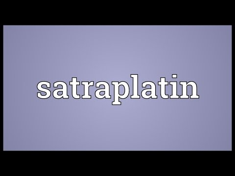 Satraplatin Meaning