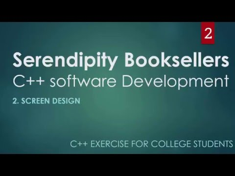 C++ Serendipity Booksellers College Project Part 2 – Screen Design