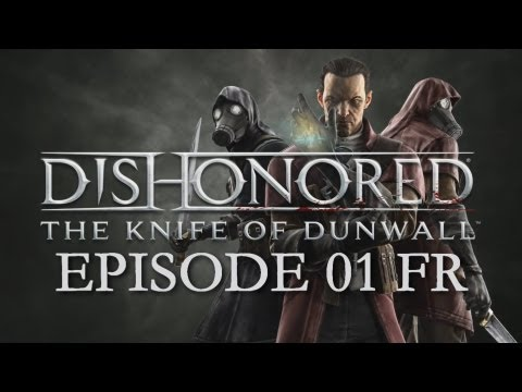 Dishonored : La Lame de Dunwall Xbox 360