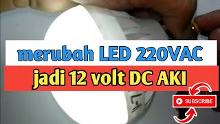 Video Cara mengubah Lampu LED 220V jadi 12V DC / AKI MP3, 3GP, MP4, WEBM, AVI, FLV November 2018